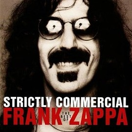 Frank Zappa - Strictly Commercial - The Best Of Frank Zappa –