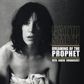 Patti Smith - Dreaming Of The Prophet (vinyl)