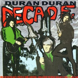 Duran Duran - Decade-Greatest Hits / Duran Duran