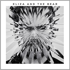 Eliza And The Bear - Eliza & the Bear