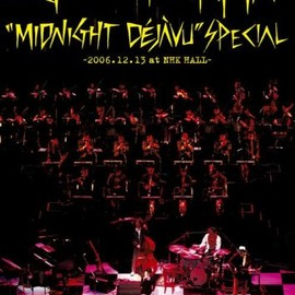 EGO-WRAPPIN' - Midnight Dejavu SPECIAL ~2006.12.13 at NHK HALL [DVD]