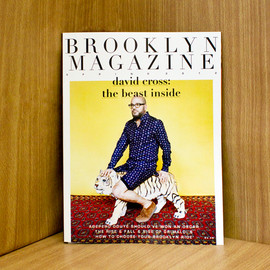 Brooklyn Magazine  SPRING ISSUE 2012