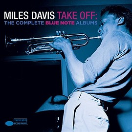 MILES DAVIS - take off : the complete blue note albums