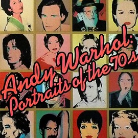 Andy Warhol - Portraits of the 70's