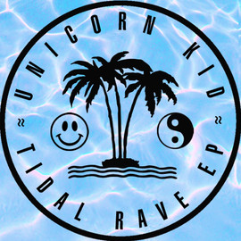UNICORN KID - TIDAL RAVE EP