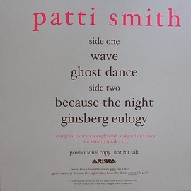 Patti Smith - Wave / Because The Night / Ghost Dance / Ginsberg Eulogy - Patti Smith(12inch Analog)
