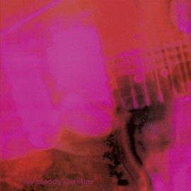 My Bloody Valentine - Loveless: Expanded Remastered Edition