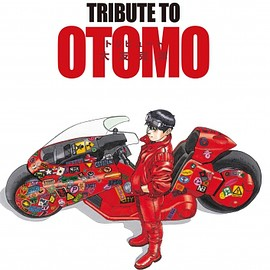 大友克洋 - TRIBUTE TO OTOMO