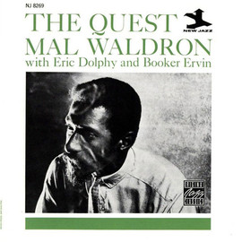 Mal Waldron with Eric Dolphy and Booker Ervin - The Quest / Mal Waldron with Eric Dolphy and Booker Ervin