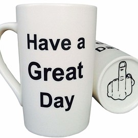 MAUAG - #gifts esp.4 'them',Coffee Mug Have a Great Day Funny Ceramic Cup White