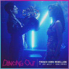 French Horn Rebellion - Dancing Out