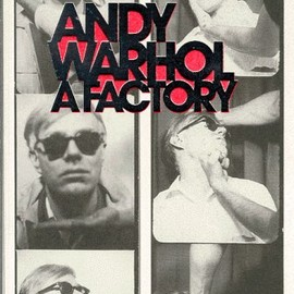 Andy Warhol - Andy Warhol A Factory