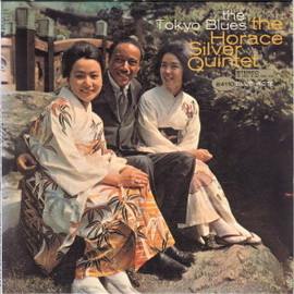 The Horace Silver Quintet - The Tokyo Blues