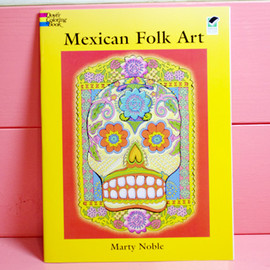 Marty Noble - Mexican Folk Art Coloring Book(Dover Coloring Books)