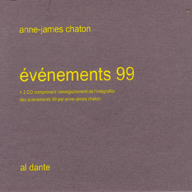 Anne-James Chaton - événements 99