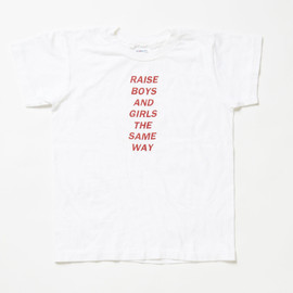 Jenny Holzer - RAISE BOYS AND GIRLS THE SAME WAY Tshirt