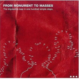 From Monument to Masses - The Impossible Leap in 100 Simple Steps
