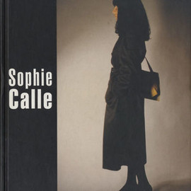 Sophie Calle - Sophie Calle