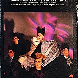 BUCK-TICK - バクチク現象 at THE LIVE-I [VHS]