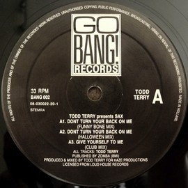 TODD TERRY, トッドテリー, TODD TERRY PRESENTS SAX - DON'T TURN YOUR BACK ON ME
