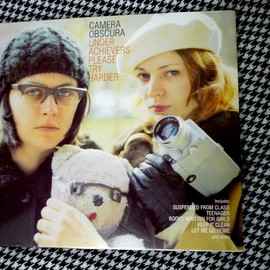 CAMERA OBSCURA - UNDER ACHIEVERS PLEASE TRY HARDER