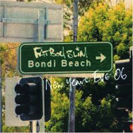 Fatboy Slim - Bondi Beach: New Years Eve'06