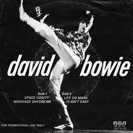 David Bowie - Space Oddity, Moonage Daydream, Life On Mars?, It Ain't Easy