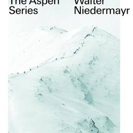 Walter Niedermayr - The Aspen Series