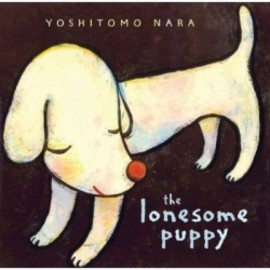 奈良美智 - The Lonesome Puppy