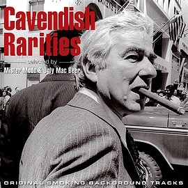V.A. - CAVENDISH RARITIES (SELECTED BY MISTER MODO & UGLY MAC BEER)