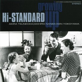 Hi-STANDARD - Growing Up [Import]
