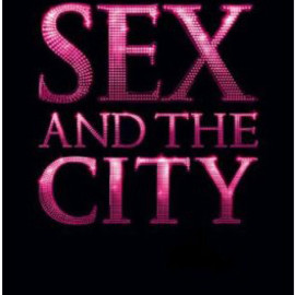 Sex and the City - Sex and the City - The Movie