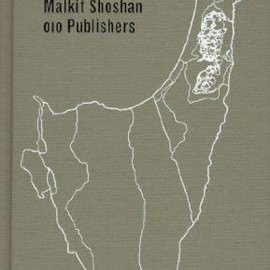 Malkit Shoshan - Atlas of the Conflict: Israel - Palestine