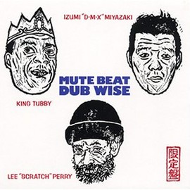 MUTE BEAT - DUB WISE