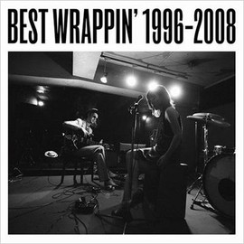 EGO-WRAPPIN' - BEST WRAPPIN' 1996-2008