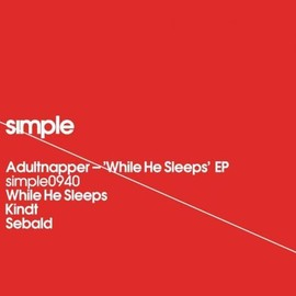 Adultnapper - While He Sleeps EP