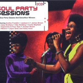 Various Artists - Soul Party Sessions