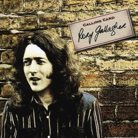 RORY GALLAGHER, ロリー・ギャラガー - CALLING CARD