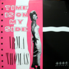 Irma Thomas - Time Is On My Side (LP)