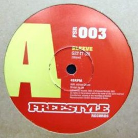 SLEEVE - GET IT ON / FREESTYLE
