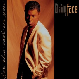 Babyface - For the Cool in You (Exp)