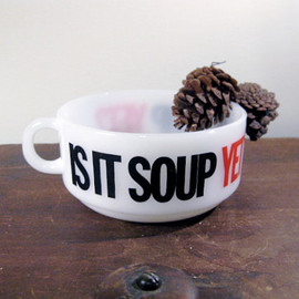 Glasbake - Glasbake soup bowl mug humorous Is It Soup Yet in white