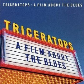 TRICERATOPS - A FILM ABOUT THE BLUES