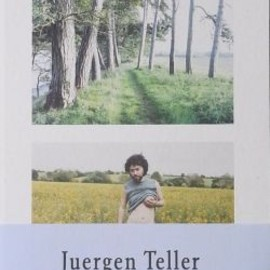 JUERGEN TELLER - THE KEYS TO THE HOUSE