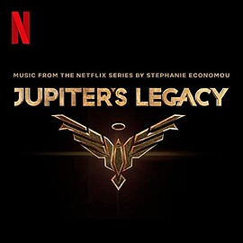 Stephanie Economou - Jupiter's Legacy: Music From the Netflix Series