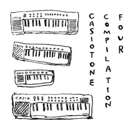 Various Artists - Casiotone Compilation 4
