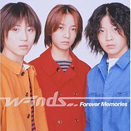 w-inds. - Forever Memories Maxi