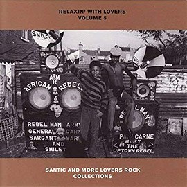 V.A. - RELAXIN' WITH LOVERS VOLUME5-SANTIC AND MORE LOVERS ROCK COLLECTIONS-