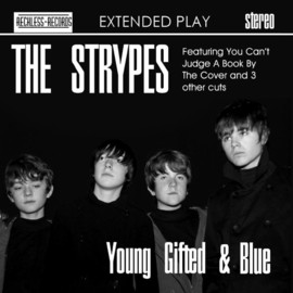 The Strypes - Young, Gifted & Blue E.P.
