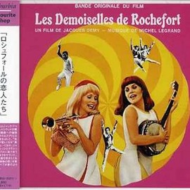 ミシェル・ルグラン Michel Legrand - ロシュフォールの恋人たち O.S.T. (Les Demoiselles De Rochefort) (Jacques Demy's The Young Girls of Rochefort)